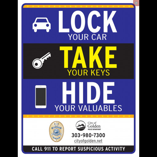 """This is an image of a sign stating """"Lock your vehicle, Take your keys, Hide your valuables"""""""